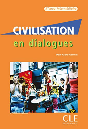 9782090352153: Civilisation en dialogues. Intermédiaires. Con CD Audio. Per le Scuole superiori