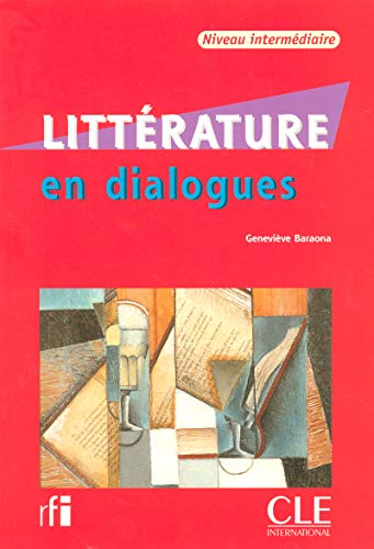 9782090352184: Litterature En Dialogues + Audio CD (Intermediate) (English and French Edition)