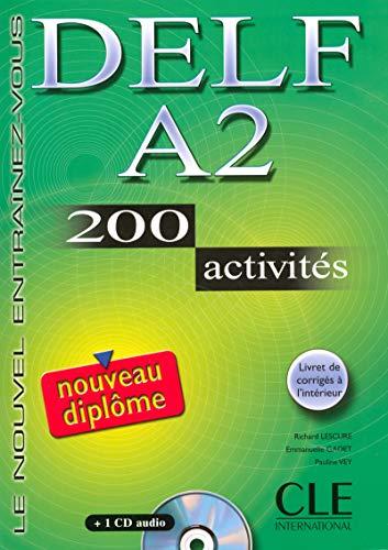 Delf A2. 200 Activities. Textbook + Key