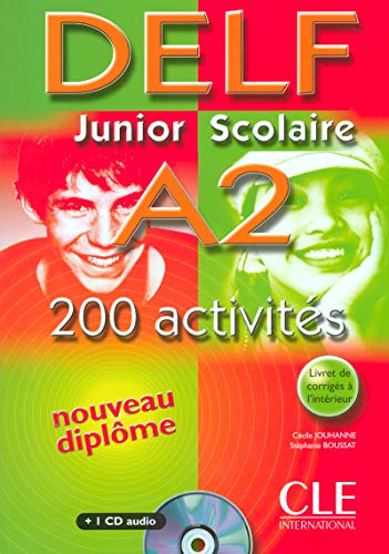 9782090352481: DELF Junior Scolaire A2: 200 Activites [With CD (Audio) and Key] (French Edition)