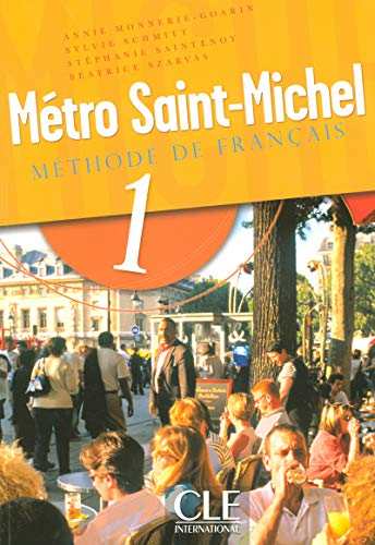 9782090352603: Metro Saint-Michel Methode de Francais, Level 1 (French Edition)