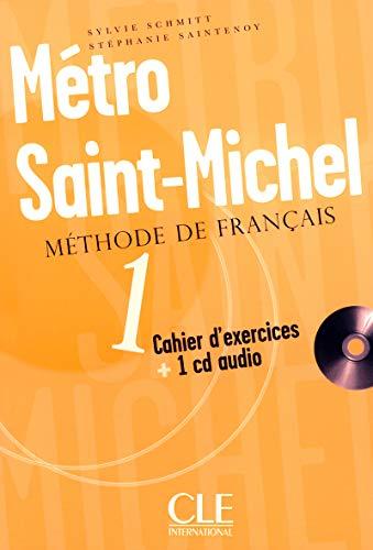 9782090352610: Metro Saint-Michel: Methode De Francais Cahier D' Exercices (French Edition)