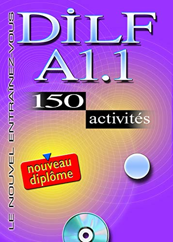 9782090352801: Dilf A1.1. 150 Activities. Textbook + Key + Audio CD (English and French Edition)