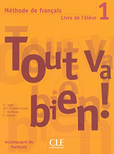 9782090352900: Tout Va Bien! Level 1 Textbook with Portfolio (English and French Edition)