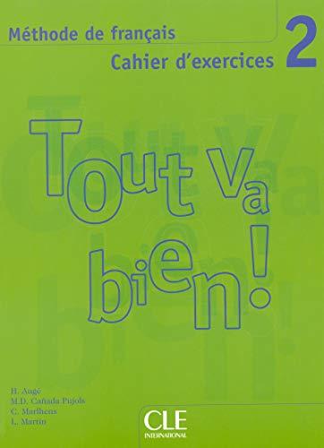 Tout Va Bien! 2: Methode de Francais,: CLE International (Creator)