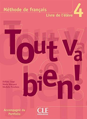 9782090353006: Tout Va Bien! Level 4 Textbook with Portfolio (French Edition)