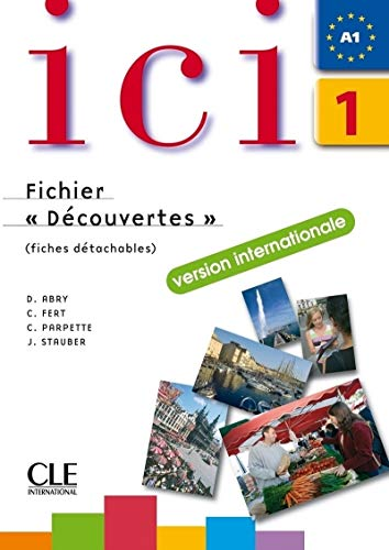 9782090353099: ICI 1 Cahier D'Exercices + CD Audio Fichier Decouvertes Version Internationale (English and French Edition)
