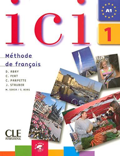 Ici 1 - A1 – Méthode de français: Collectif