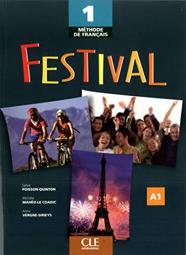 Festival: Methode de francais 1: Poisson-Quinton, Sylvie; Maheo-Le Coadic, Michele; Vergne-Sirieys,...