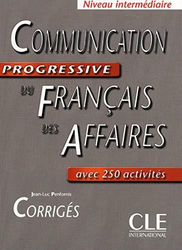 9782090353648: Communication Progressive Du Francais DES Affaires: Corriges