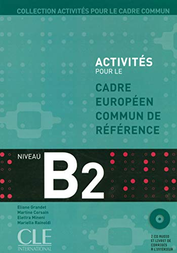 9782090353839: Collection Activites Pour le Cadre Commun, B2 (Book & CD) (French Edition)