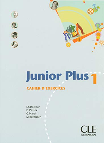 9782090354010: Junior Plus 1: Cahier D'Exercises (French Edition)