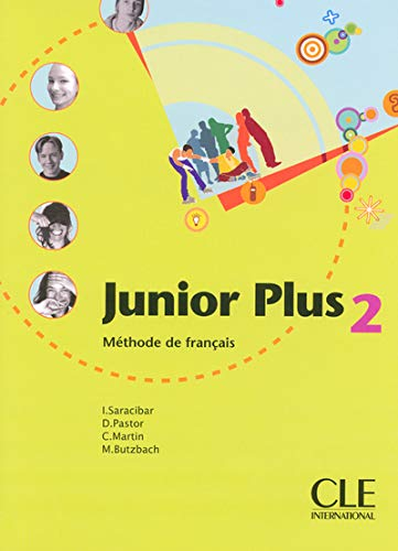 Junior Plus 2: Methode de Francais (French: Saracibar, I; Pastor,