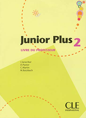 9782090354065: Junior Plus Level 2 Teacher's Guide (English and French Edition)