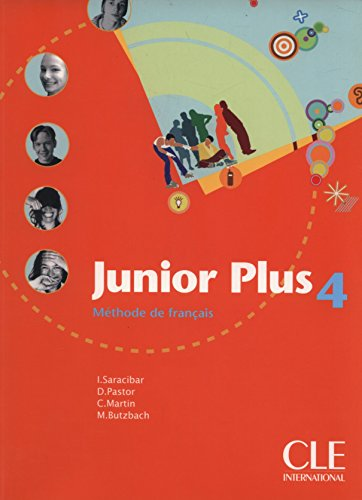 9782090354119: Junior Plus Level 4 Textbook (English and French Edition)