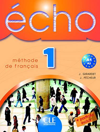 Echo 1: Methode de Francais [With Booklet]: Girardet, J., Pecheur,