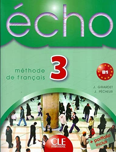 9782090354652: Echo 3 m�thode de fran�ais : B1