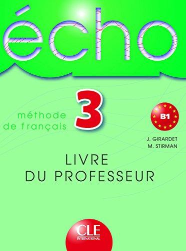 9782090354676: Echo 3 : Livre du professeur