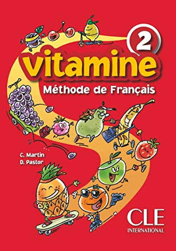 9782090354720: Vitamine Methode de Francais Livre de l'Eleve 2 (French Edition)