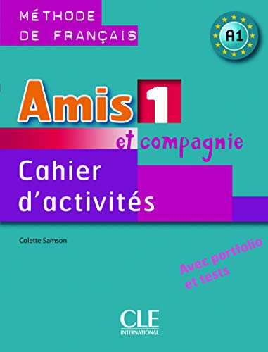 9782090354911: Amis Et Compagnie Level 1 Workbook (French Edition)