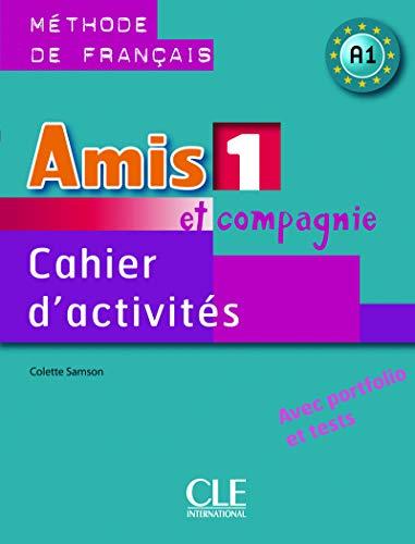 9782090354911: Amis et compagnie. Cahier d'activités. Per la Scuola secondaria di primo grado: 1