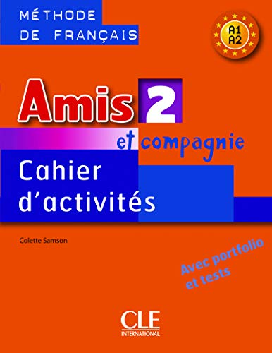 9782090354942: Amis Et Compagnie Level 2 Workbook (English and French Edition)