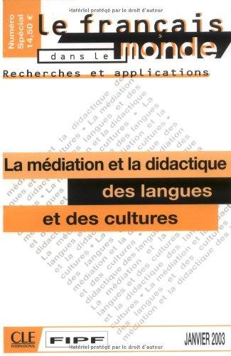 La médiation et la didactique des langues et des cultures: Levy, Danielle