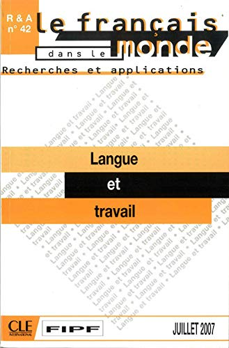 9782090371147: Langue Et Travail (English and French Edition)