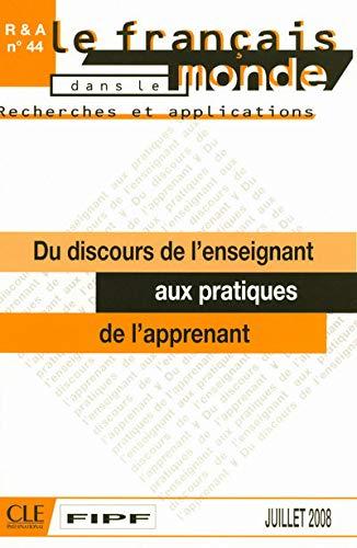 9782090371161: Du Discours de L'Enseignant Aux Pratiques de L'Apprenant (French Edition)
