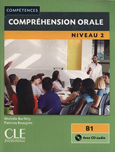 Competences 2eme Edition: Comprehension Orale 2 (French: Michele Barfety