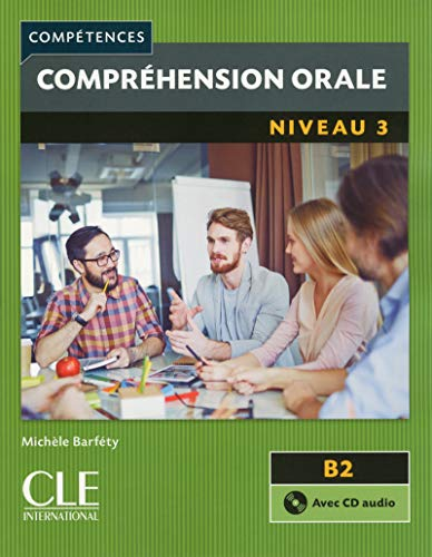 COMPREHENSION ORALE FLE NIVEAU 3 + CD: BARFETY MICHELE
