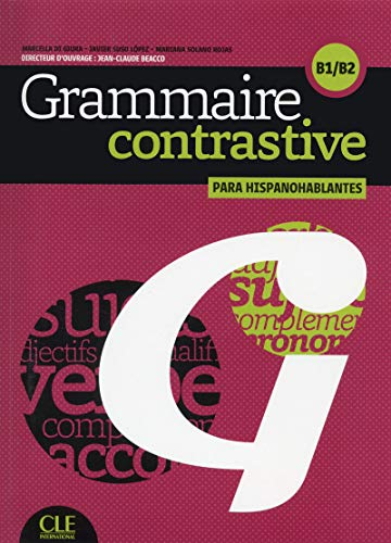 9782090380231: Grammaire contrastive pour hispanophones - B1/B2 (French Edition)
