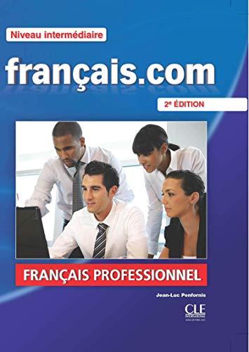 9782090380385: Francais.Com Nouvelle Edition: Livre De L'Eleve 2 & DVD-Rom (French Edition)