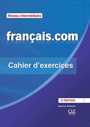 9782090380392: Français.com - Niveau intermédiaire - Cahier d'exercices - 2ème édition