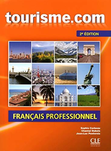 9782090380446: Tourisme.Com: Livre De L'eleve + Cd-audio - 2e Edition (French Edition)