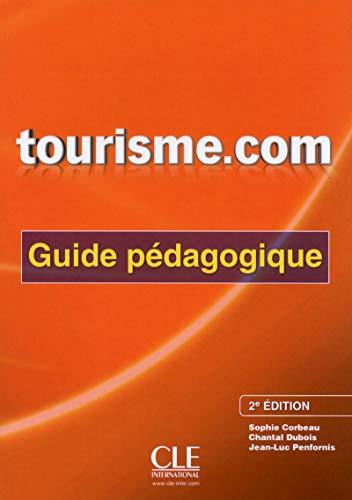 9782090380453: Tourisme.com guide pedagogique 2eme edition (French Edition)