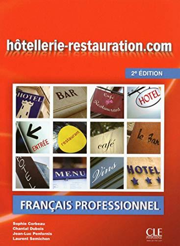 9782090380460: Hôtellerie-Restauration.Com. Niveau Intermédiaire - 2ª Edición (+ CD) (Livre D'eleve + DVD-Rom)