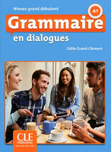 9782090380576: Grammaire en Dialogues. A1 ( + CD): Livre grand debutant + CD - 2eme edition