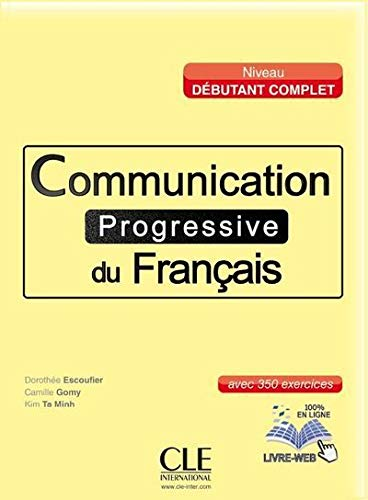 9782090380910: Communication progressive du francais - niveau debutant complet avec 350 exercises (French Edition)