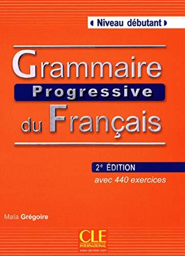 Grammaire Progressive Du Francais: Niveau Debutant (French: Gregoire, Marie