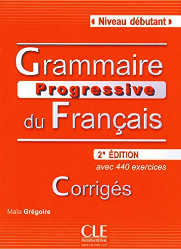 Grammaire Progressive Du Francais - Nouvelle Edition: Merle, Robert