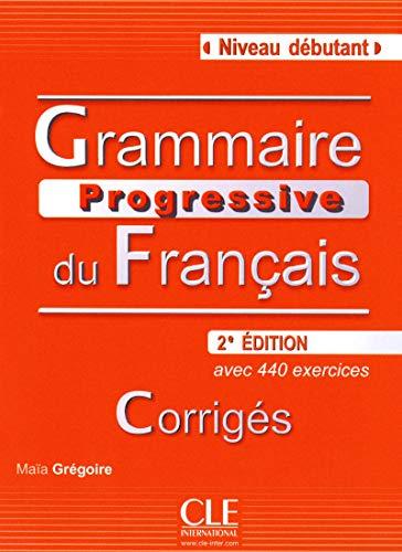 9782090381153: Grammaire Progressive du Francais: Corriges Niveau Debutant (French Edition)