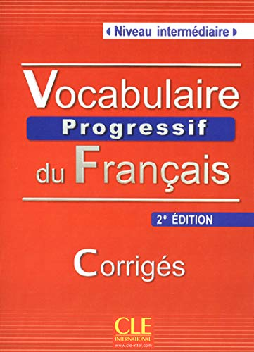 9782090381290: Vocabulaire Progressif du Francais - Nouvelle Edition: Corriges (Niveau Intermediaire) (French Edition)