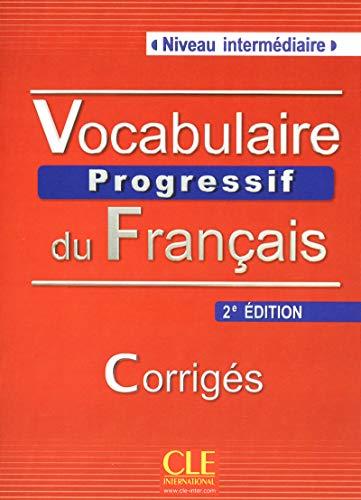 9782090381290: Vocabulaire Progressif du Francais - Nouvelle Edition: Corriges (Niveau Intermediaire) (French Edition)