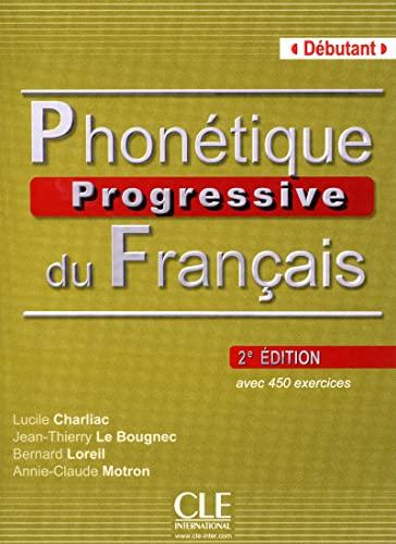 9782090381344: Phonetique Progressive du Francais: Livre Debutant (French Edition)