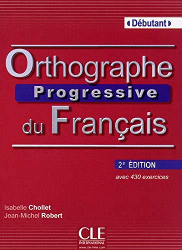 9782090381375: Orthographe progressive du français. Con CD-Audio