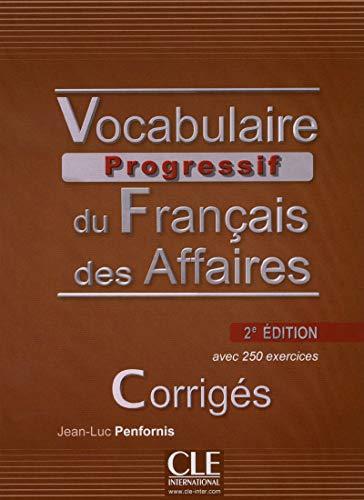 9782090381443: Vocabulaire progressif du français des affaires. Corrigés (Niveau Intermédiaire B1)