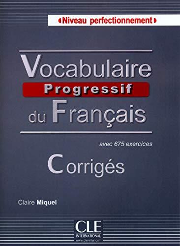 9782090381559: Vocabulaire progressive Niveau Perfectionnemnet. Corrigés