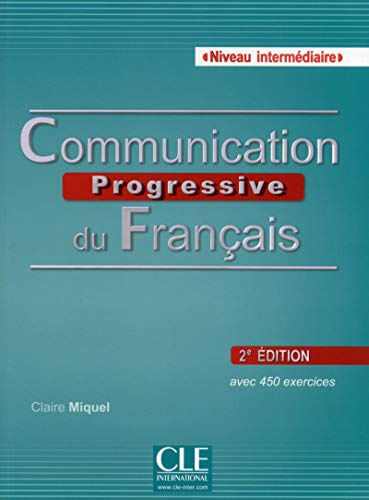 9782090381634: Communication progressive du français Niveau intermdiaire A2/B1 (1CD audio) (French Edition)