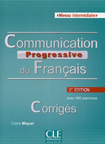 9782090381641: Communication progressive du français niveau intermédiaire A2/B1 : Corrigés Communication progressive du français niveau intermédiaire A2/B1 : Corrigés